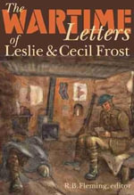 Wartime Letters of Leslie and Cecil Frost, 1915-1919 : Wilfrid Laurier Ser.