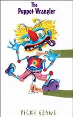 The Puppet Wrangler - Vicki Grant