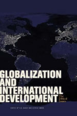 Globalization and International Development : The Ethical Issues