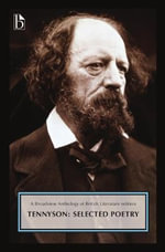 Tennyson : Selected Poetry - Alfred Tennyson