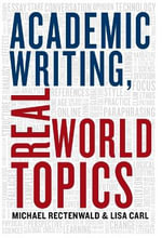 Academic Writing, Real World Topics - Michael Rectenwald