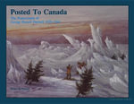 Posted to Canada : The Watercolours of George Russell Dartnell, 1835-1844 - Honor de Pencier