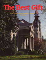 The Best Gift : A Record of the Carnegie Libraries in Ontario - Margaret Beckman