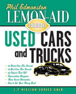 Lemon-Aid Used Cars & Trucks 2011-2012 : Lemon-Aid: New Cars & Trucks - Phil Edmonston