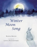 Winter Moon Song - Martha Brooks