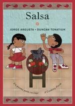 Salsa : Un Poema Para Cocinar / A Cooking Poem - Jorge Argueta