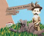 Abukacha's Shoes - Tamar Tessler