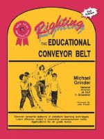 Righting the Educational Conveyor Belt : Red seal educational series - Michael Grinder