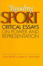 Reading Sport : Critical Essays on Power and Representation