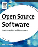Open Source Software : Implementation and Management - Paul Kavanagh