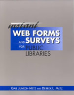 Instant Web Forms and Surveys for Public Libraries - Gail Junion-Metz