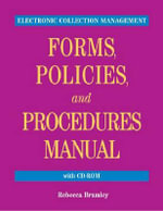 Electronic Collection Management Forms, Policies, and Procedures Manual - Rebecca Brumley