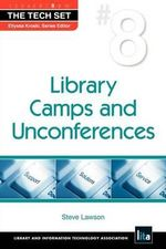 Library Camps and Unconferences : Tech Set - Steve Lawson