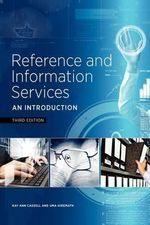 Reference and Information Services : An Introduction - Kay Ann Cassell