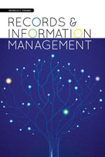 Records and Information Management - Patricia C. Franks