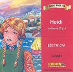 Heidi : Bring the Classics to Life: Level 1 (Audio) - Johanna Spyri