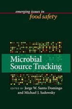 Microbial Source Tracking : Emerging Issues in Food Safety - Michael P. Doyle