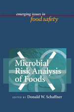 Microbial Risk Analysis of Foods : AMERICAN SOCIETY MIC - Michael P. Doyle