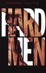 Hard Men - Patrick Califia