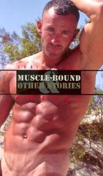 Muscle-bound and Other Stories : And Other Stories - Christopher Morgan