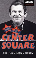 Center Square : The Paul Lynde Story - Steve Wilson