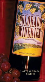 Guide to Colorado Wineries - Alta Smith