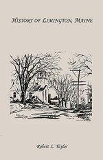 History of Limington, Maine - Robert L Taylor