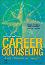 Career Counseling : Holism, Diversity, and Strengths - Norman C Gysbers