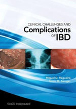 Clinical Challenges and Complications of IBD - Miguel D. Regueiro
