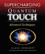 Supercharging Quantum Touch : Advanced Techniques - Alain Herriot