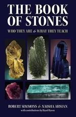 The Book of Stones : Who They Are & What They Teach :  Who They Are & What They Teach - Robert Simmons
