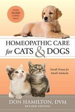 Homeopathic Care for Cats and Dogs : Small Doses for Small Animals - Don Hamilton