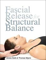 Fascial Release for Structural Balance - James Earls