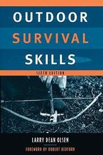 Outdoor Survival Skills : Tales of Misadventure Down Under - Larry Dean Olsen