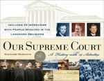 Our Supreme Court : A History with 14 Activities - Richard Panchyk