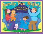 Family Fun Nights : 140 Activities the Whole Family Will Enjoy - Lisa Bany-Winters