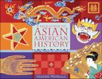 A Kid's Guide to Asian American History : More Than 70 Activities - Valerie Petrillo