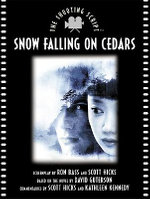 Snow Falling on Cedars : the Shooting Script - Ronald Bass