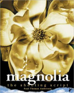 Magnolia : the Shooting Script - Paul Thomas Anderson