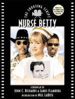 Nurse Betty : the Shooting Script - Richards