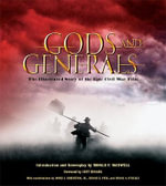 Gods and Generals : The Illustrated Story of the Epic Civil War Film - Ronal F. Maxwell