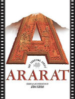 Ararat : The Shooting Script - Atom Egoyan