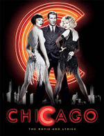 Chicago : The Illustrated Story and Lyrics - Rob Marshall