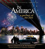 In America : a Portrait of the Film: Includes Screenplay - Jim Sheridan