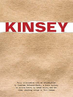 Kinsey : Public and Private: Includes Screenplay - Bill Condon