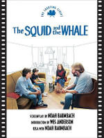 Squid and the Whale the : The Shooting Script - Noah Baumbach