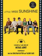 Little Miss Sunshine : The Shooting Script - Michael Arndt