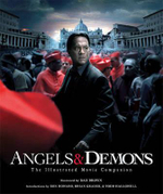 Angels & Demons - The Illustrated Movie Companion