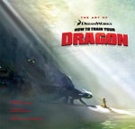 The Art of How to Train Your Dragon - Tracey Miller-Zarneke