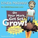 On Your Mark, Get Set, Grow! : A